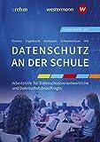 Datenschutz an der Schule: Ausgabe für Bayern