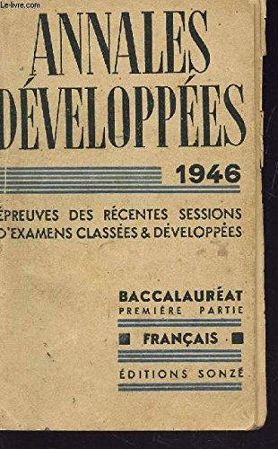 annales-developpees-baccalaureat-premiere-partie-francais-epreuves-des-recentes-sessions-d-39-examens-classees-et-developpees