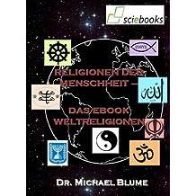 Religionen der Menschheit –   Das EBook Weltreligionen (sciebooks 1)