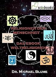 Religionen der Menschheit -   Das EBook Weltreligionen (sciebooks 1)
