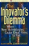 The Innovator's Dilemma - When New Technologies Cause Great Firms to Fail - Highbridge Audio - 01/08/2000