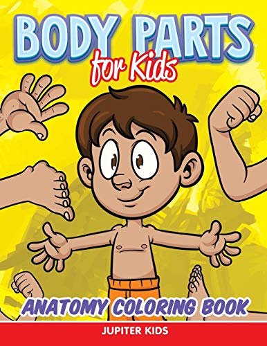 Body Parts for Kids: Anatomy Coloring Book