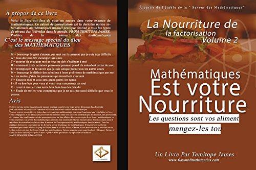 La nourriture de la factorisation 2: Mathematiques est votre Nourriture