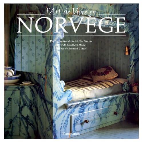 L'Art de vivre en Norvège