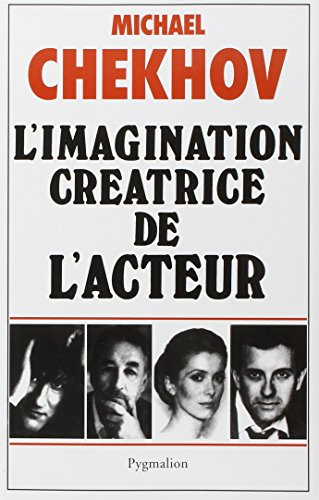 L'imagination créatrice de l'acteur : (On the technique of acting)