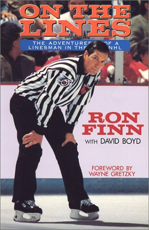 On the Lines: The Adventures of a Linesman in the National Hockey League por Ron Finn