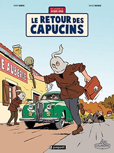 Une aventure de Jacques Gipar T2: Le retour des capucins