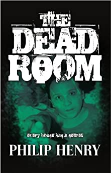 The Dead Room (English Edition) di [Henry, Philip]