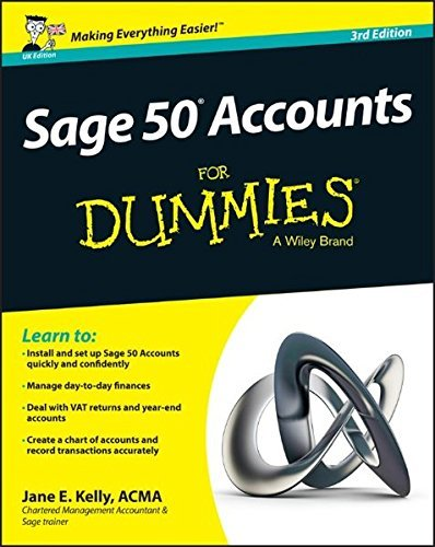 Sage 50 Accounts For Dummies by Jane E. Kelly (2015-06-15)