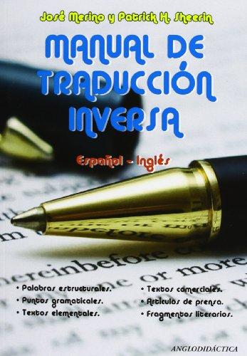 Manual de traducción inversa español-inglés por José Merino Bustamante