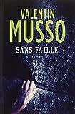 Sans faille : roman | Musso, Valentin (1977-....). Auteur