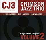 King Crimson Songbook: Vol.2