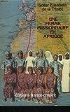 Une Femme missionnaire en Afrique