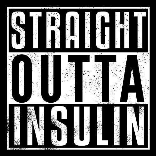 Vinyl-Aufkleber Straight Outta Insulin