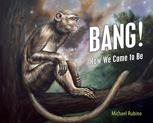 Bang!: How We Came to Be