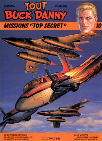 Tout Buck Danny, tome 10 : Missions Top secret