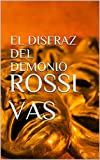 EL DISFRAZ DEL DEMONIO: Novela