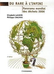 Du rare à l'infini : Panorama mondial des déchets 2006