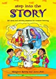 Step into the Story: 20 Story and Activity Sessions for Creative Learning