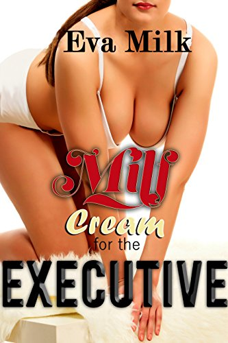 milf-cream-for-the-executive-english-edition