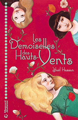Les Demoiselles des Hauts-Vents (ROMANS 8 - 12 A) par Yaël Hassan