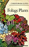 Cover of: Foliage Plants | Christopher Lloyd