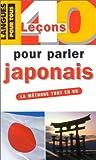 40 leçons pour parler japonais. Le livre et 3 K7 - Pocket - Langues pour tous - 13/07/1999