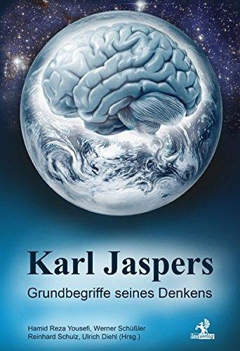 Karl Jaspers - Grundbegriffe seines Denkens
