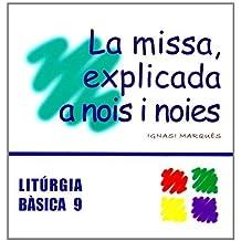 Missa, explicada a nois i noies, La (LITURGIA BASICA)