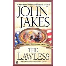 The Lawless (The Kent Family Chronicles)