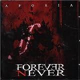 Songtexte von Forever Never - Aporia