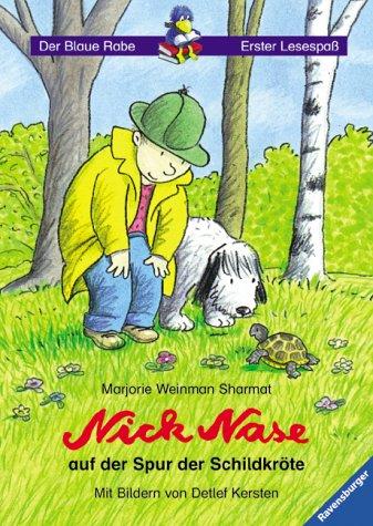 Nick Nase auf der Spur der Schildkröte (Der Blaue Rabe - Erster Lesespaß)