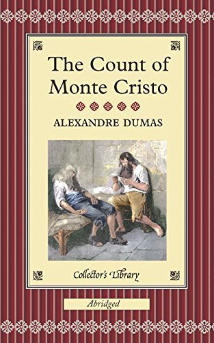 The Count of Monte Cristo (Collector's Library) by Dumas, Alexandre (2004) Hardcover