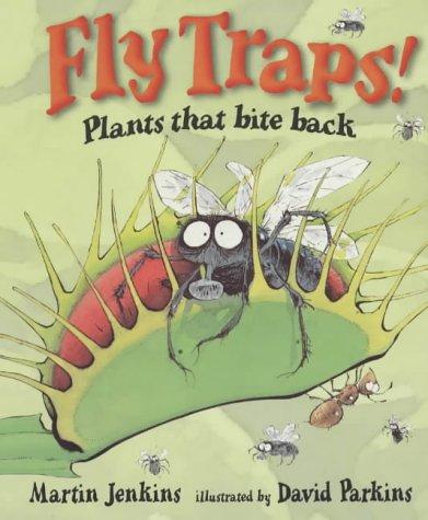 Fly Traps Plants That Bite Back (Read & Wonder)
