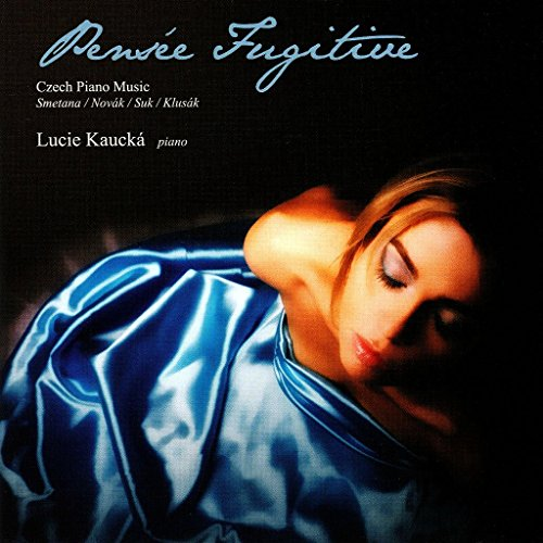 pensee-fugitive-czech-piano-music-lucie-kaucka-cd