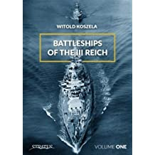 Battleships Of The Third Reich Volume 1 2018