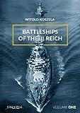 Battleships Of The Third Reich Volume 1 - Witold Koszela