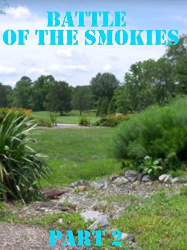 battle-of-the-smokies-part-2