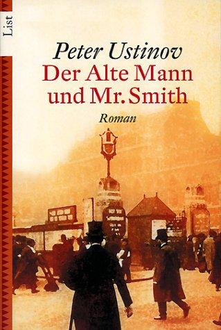 Buchseite und Rezensionen zu 'Der Alte Mann und Mr. Smith' von Peter, Sir Ustinov