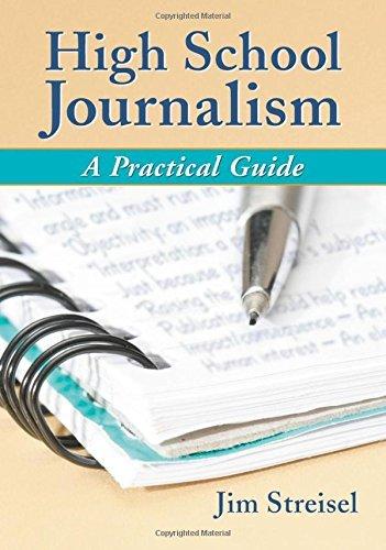 High School Journalism: A Practical Guide by Jim Streisel (2007-04-18)