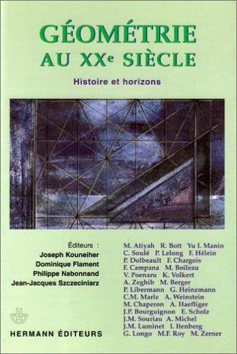 Géométrie au XXe siècle : Histoire et horizons par Joseph Kouneiher