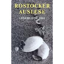 Rostocker Auslese: Lesebühne im Künstlertreff 2004