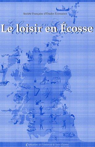 Le Loisir en Ecosse par Jean Berton