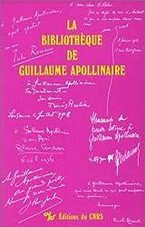 Bibliothèque de Guillaume Apollinaire, tome 1