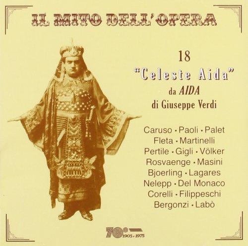 """18 """"Celeste De Aida"""" De Aida"""