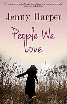 People We Love by [Harper, Jenny]