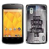 DREAMCASE Bibelzitate Bild Hart Handy Schutzhülle Schutz Schale Case Cover Etui für LG Google Nexus 4 E960 - Eibe Gott fur uns ist. Wer kann wider uns sein? - Romer 8:31