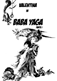 Baba Yaga - p. I (Italian Edition)