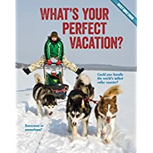 What's Your Perfect Vacation? (Best Quiz Ever)
