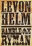 Levon Helm: Ramble At The Ryman [DVD] [2011]